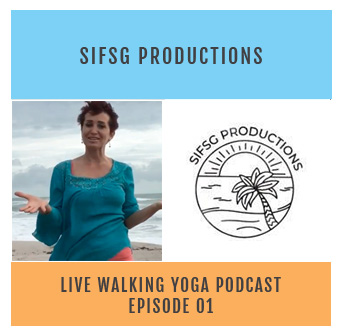 Live Walking Yoga Podcast