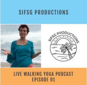 Live Walking Yoga Podcast 1